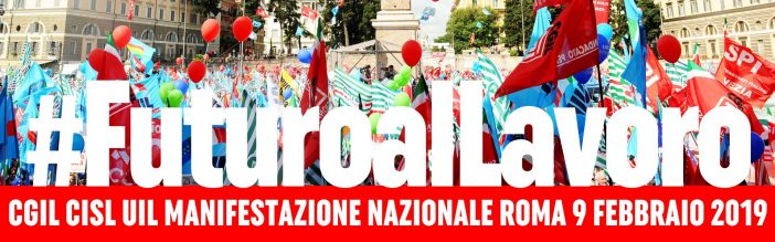 Cgil, Cisl, e Uil: 9 febbraio manifestazione nazionale in piazza San Giovanni