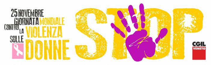 25 novembre, la Cgil contro la violenza sulle donne